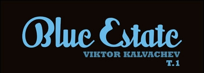Blue Estate Tome 1