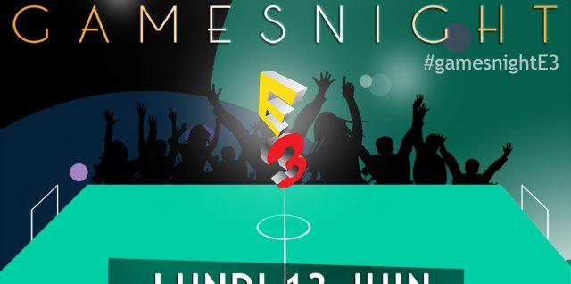 GamesNight E3 2016