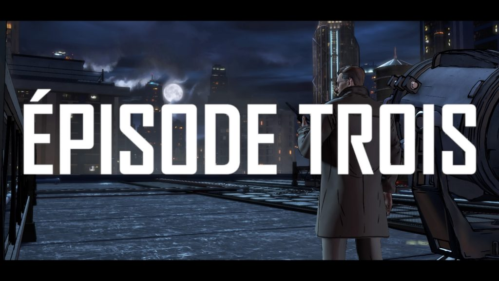 Batman The Telltale Series Episode 3