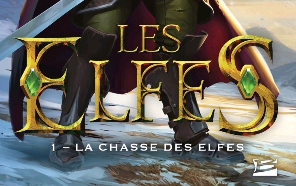 Les Elfes #1 – La Chasse des Elfes