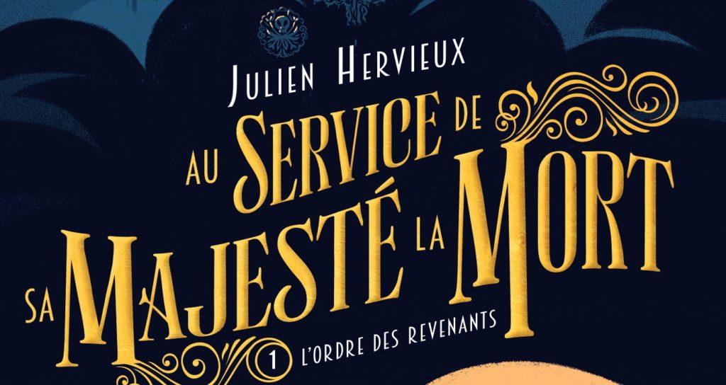 Au Service de Sa Majesté la Mort - L'Ordre des revenants