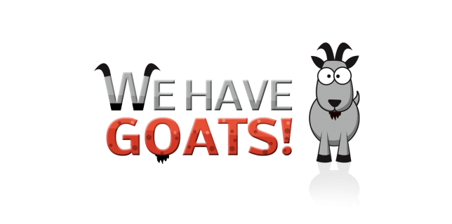 We Have Goats