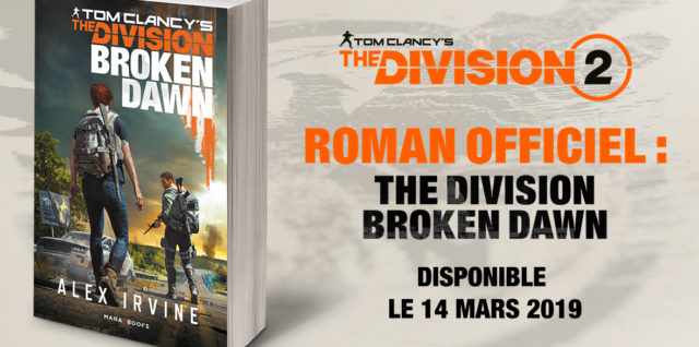 Tom Clancy's The Division – Broken Dawn