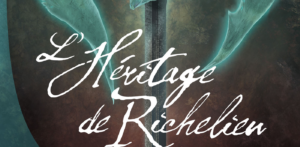L'Héritage de Richelieu