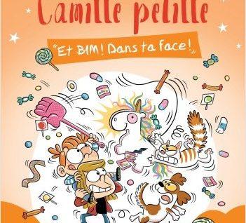 Camille pétille - Et Bim! Dans ta face!