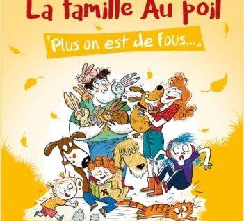 La famille Au poil - Plus on est de fous...