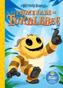 La promenade de Tumblebee
