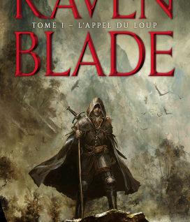 Raven Blade #1 L'Appel du loup