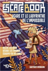 Escape Book - Icare et le labyrinthe de l'impossible