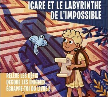 Escape Book - Icare et le labyrinthe de l'impossible