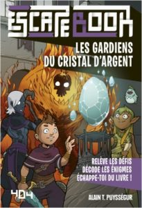 Escape book - Les gardiens du Cristal d'Argent