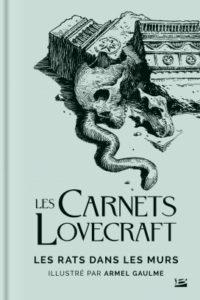 Les Carnets Lovecraft Les Rats dans les murs
