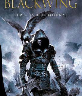 Blackwing T3 La Chute du corbeau