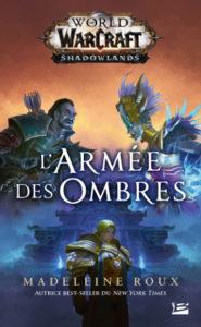 World of WarCraft L'Armée des ombres
