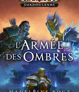 World of WarCraft L'Armée des ombres