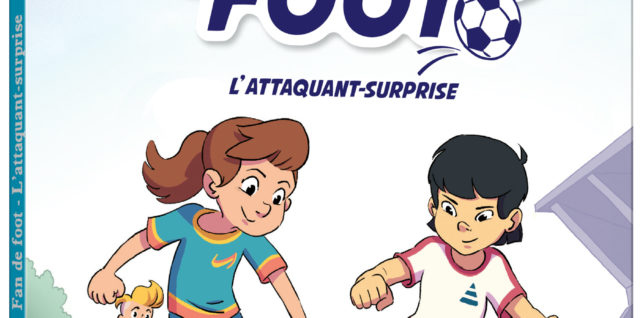 Fan de Foot T1 : L'attaquant-surprise