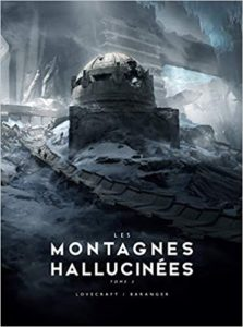 Les Montagnes hallucinées illustré T2