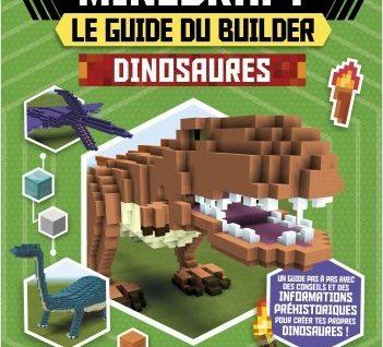 Minecraft - Le guide du builder - Dinosaures