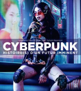 Cyberpunk Histoire(s) d'un futur imminent