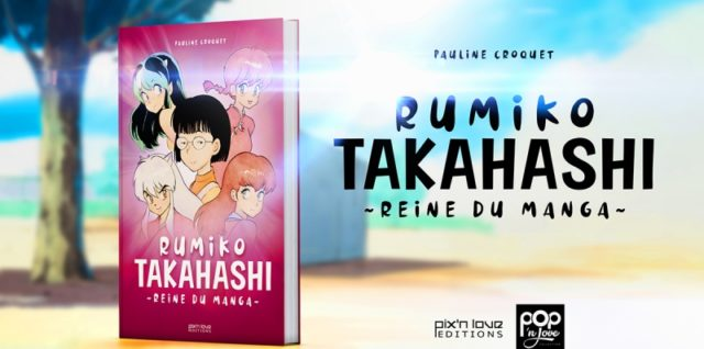 Rumiko Takahashi - Reine du manga