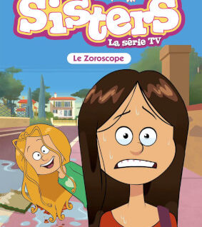 Les Sisters la série TV T34 Le Zoroscope
