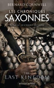 Les Chroniques saxonnes T4 Le Chant de l'épée