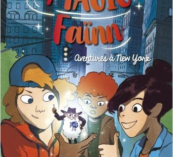 Magic Faïnn - Aventures à New York
