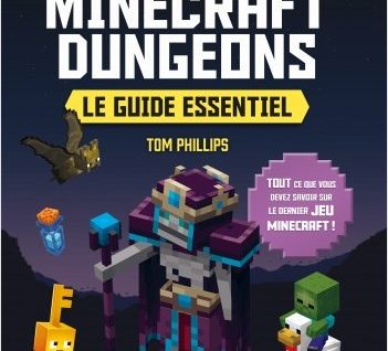 Minecraft Dungeons - Le guide essentiel