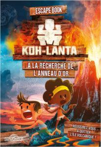 Escape book Koh-Lanta - A la recherche de l'anneau d'or