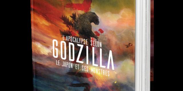 L'Apocalypse selon Godzilla - Le Japon et ses monstres