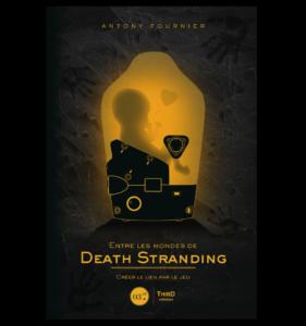Entre les mondes de Death Stranding - Créer le lien par le jeu