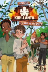 Koh Lanta Le camp de vacances