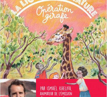 La Ligue de la Nature - Opération girafe