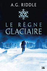 Le long hiver T1 Le règne glaciaire