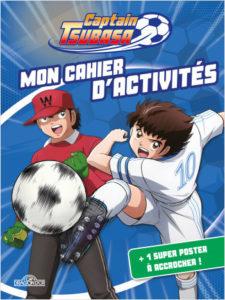 Mon cahier d'activités Captain Tsubasa