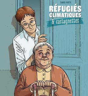 Réfugiés climatiques & castagnettes T1