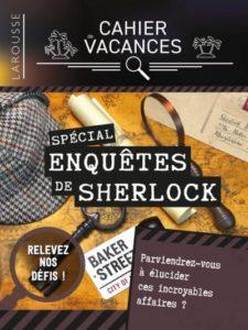 Cahier de vacances Enquêtes de Sherlock