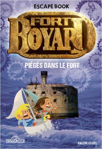 Escape book Fort Boyard Piégés dans le Fort