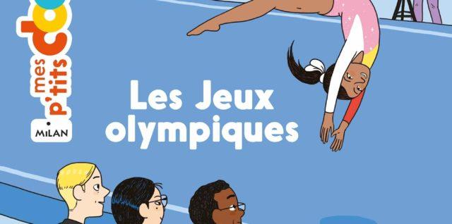 Mes p'tits docs - Les Jeux Olympiques