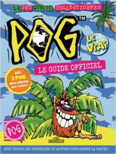 Pog - Le Guide officiel