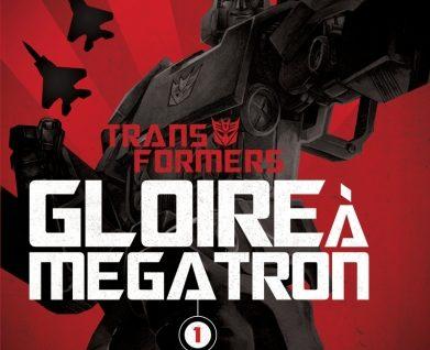 The Transformers Gloire à Mégatron T1