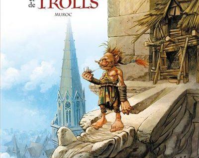 Une Histoire de voleurs et de trolls T2 Muroc