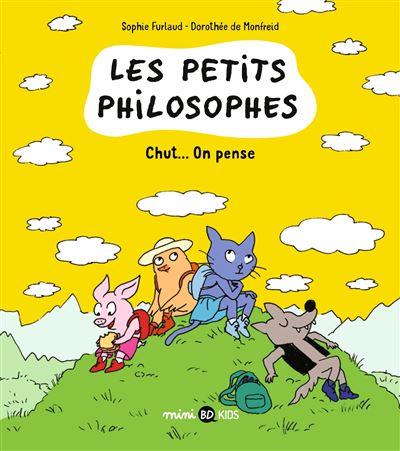 Les petits philosophes - Chut... on pense