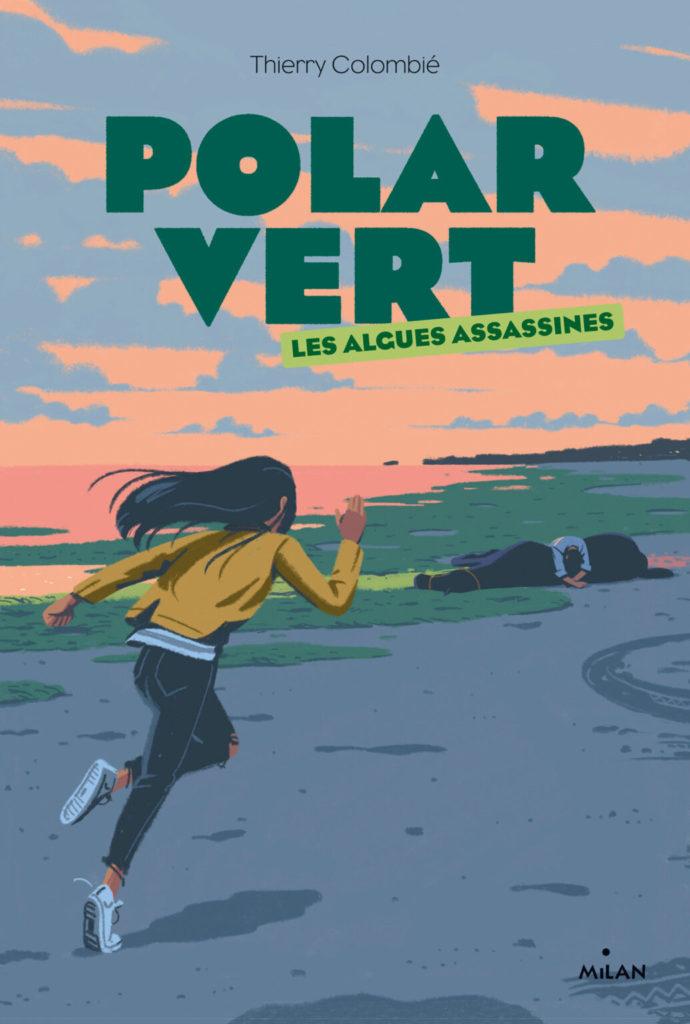 Polar Vert T1 Les algues assassines