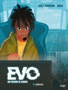 EVO Une histoire de gamers T1 Connexion