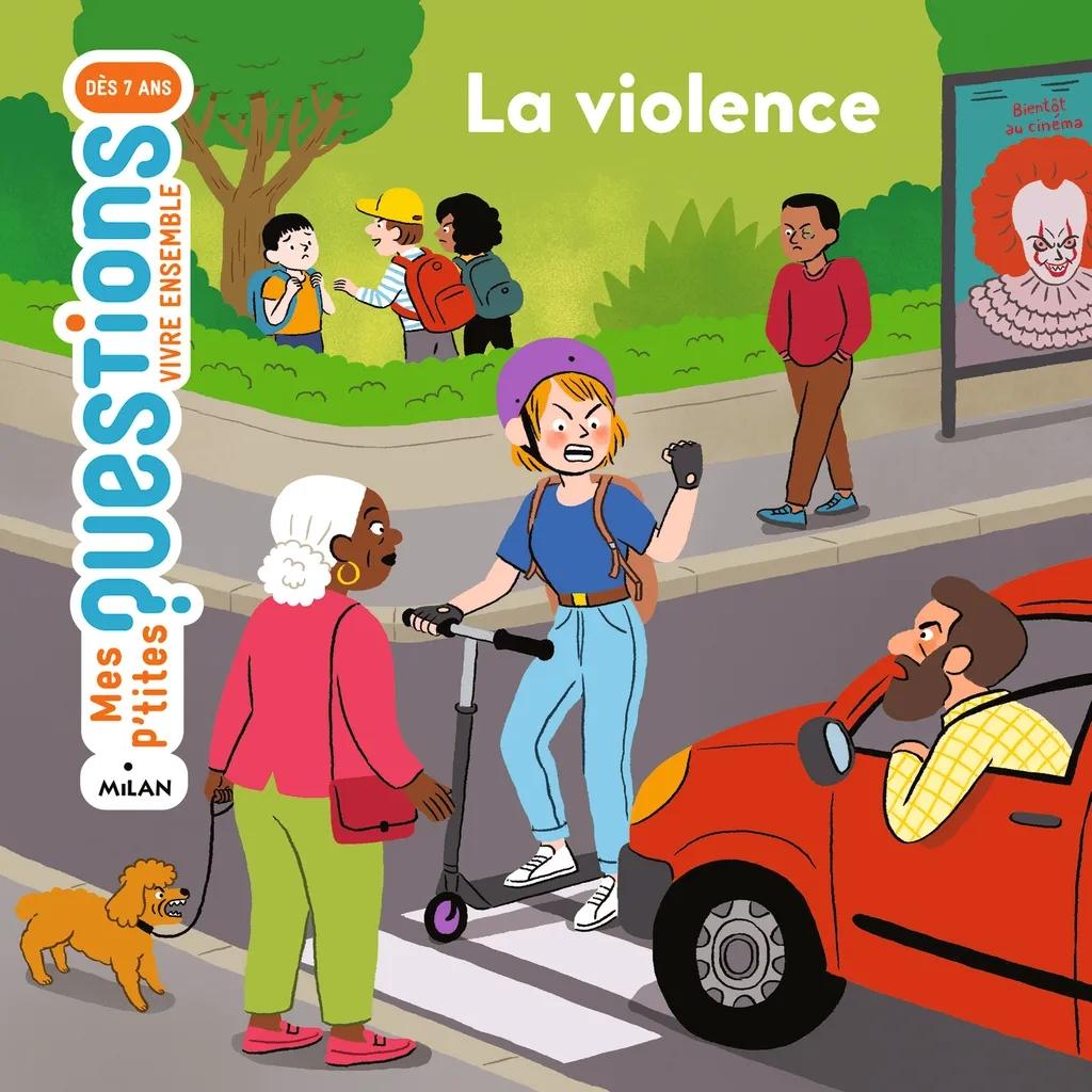 Mes p'tites questions Vivre ensemble - La violence