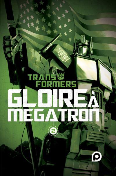 The Transformers Gloire à Mégatron T2